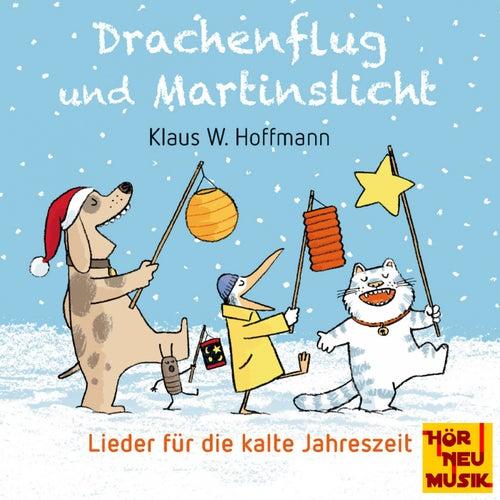 Drachenflug und Martinslicht - Lieder für die kalte Jahreszeit von Klaus W. Hoffmann
