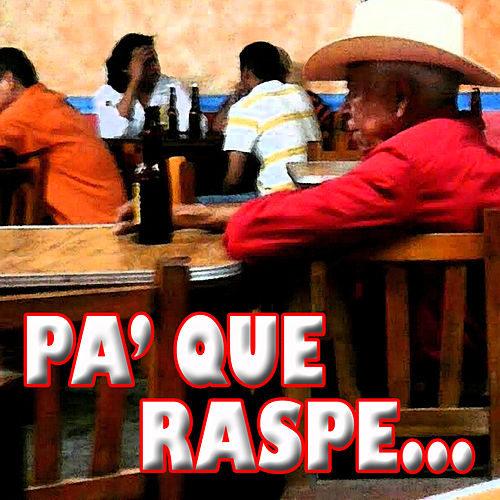 Pa' Que Raspe de Various Artists