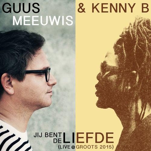 Jij Bent De Liefde (Live @ Groots 2015) by Kenny B
