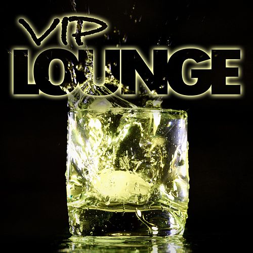 VIP Lounge von Various Artists