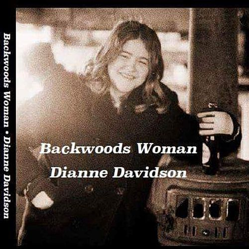 Backwoods Woman de Dianne Davidson
