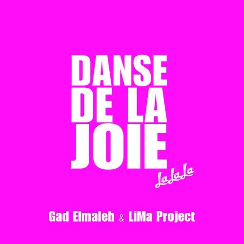 Danse de la joie (Lalala) de Gad Elmaleh