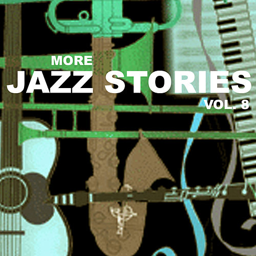 More Jazz Stories, Vol. 8 de Various Artists