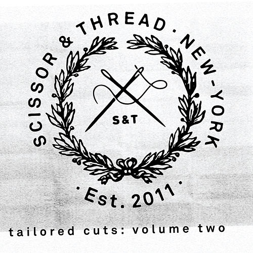 Scissor and Thread presents Tailored Cuts, Vol. 2 von Various Artists