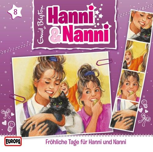 08/Fröhliche Tage für Hanni und Nanni von Hanni und Nanni