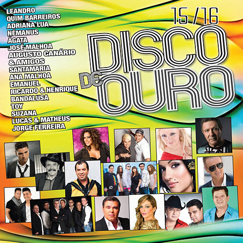 Disco de Ouro 15-16 by Various Artists