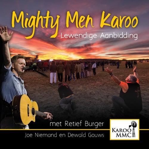Mighty Men Karoo - Lewendige Aanbidding de Retief Burger