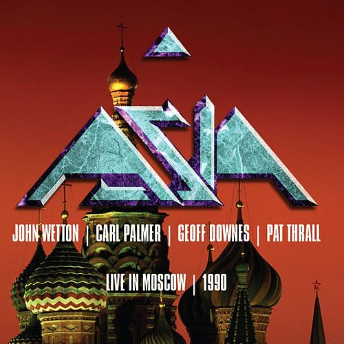 Asia: Live in Moscow 1990 by Asia