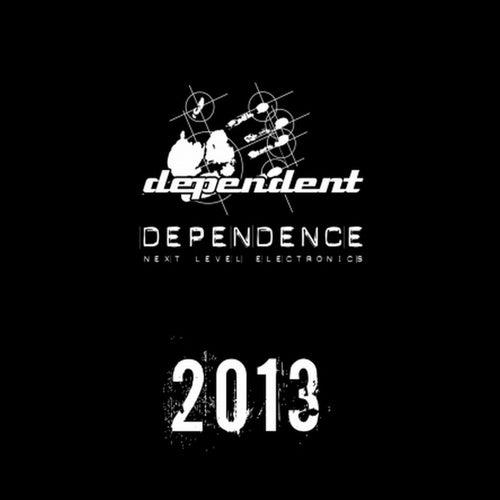 Dependence 2013 de Various Artists