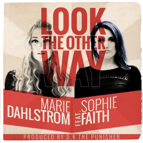 Look the Other Way de Marie Dahlstrom