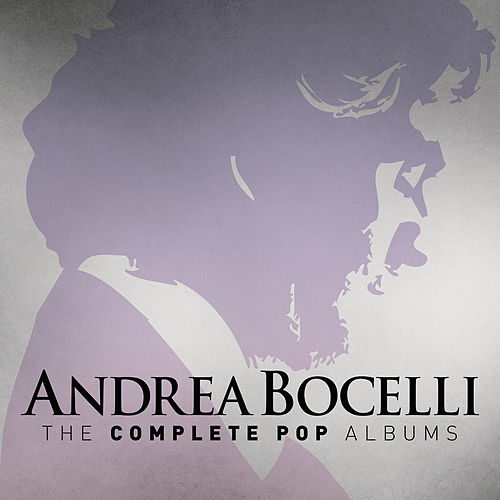 Andrea Bocelli: The Complete Pop Albums (Remastered) by Andrea Bocelli