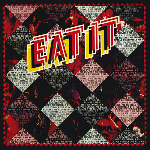 Eat It by Humble Pie