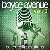 Cover Collaborations, Vol. 3 by Boyce Avenue