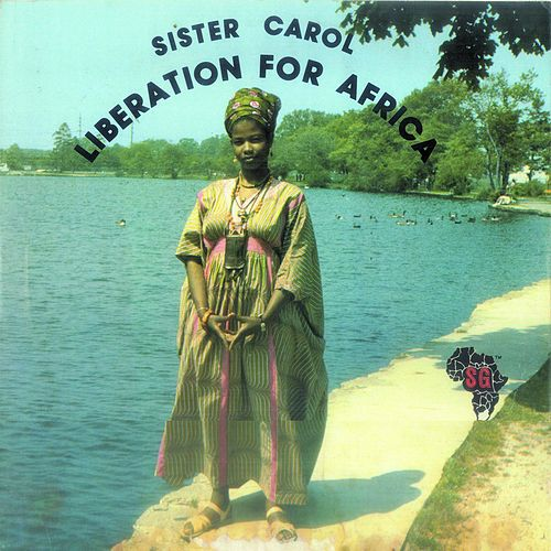 Sister Carol Liberation for Africa by Sister Carol
