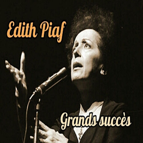 Edith Piaf-Grands succès by Edith Piaf