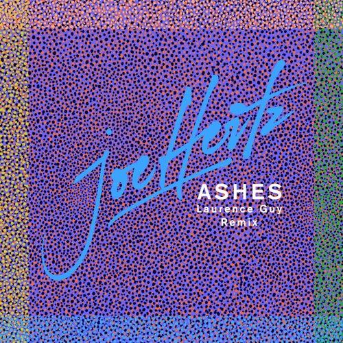 Ashes (Laurence Guy Remix) von Joe Hertz