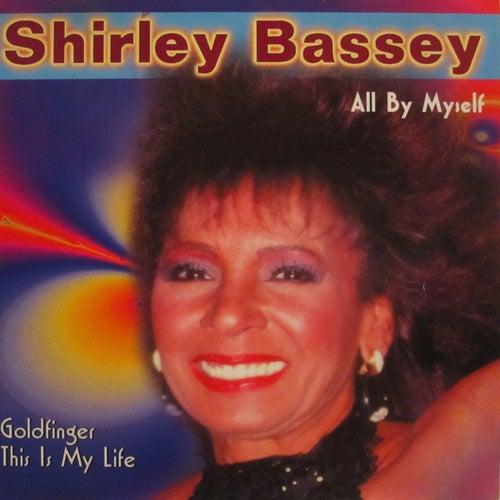 All by Myself von Shirley Bassey
