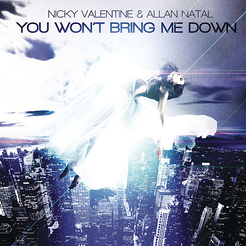 You Won´t Bring Me Down (Remixes) von Nikki