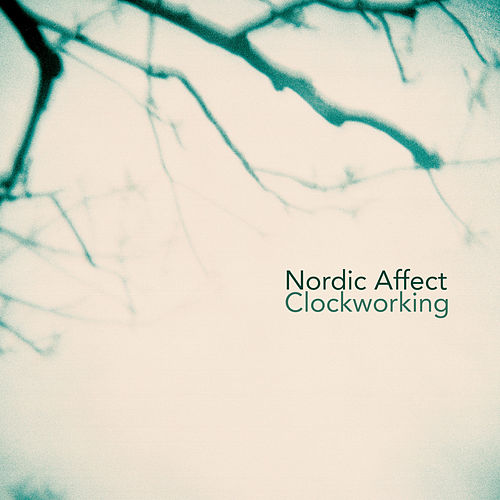 Clockworking by Nordic Affect
