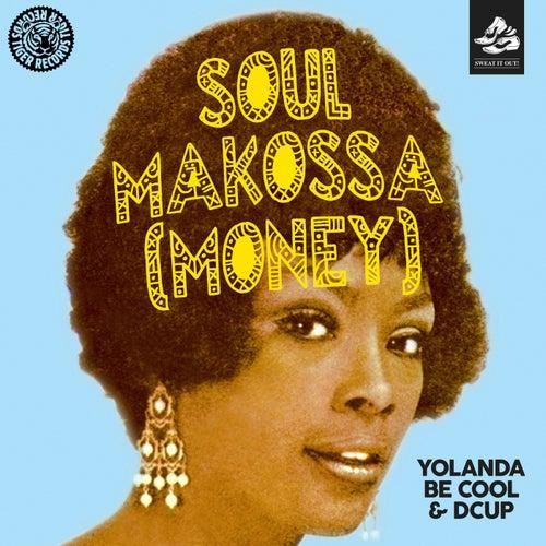 Soul Makossa (Money) von Yolanda Be Cool