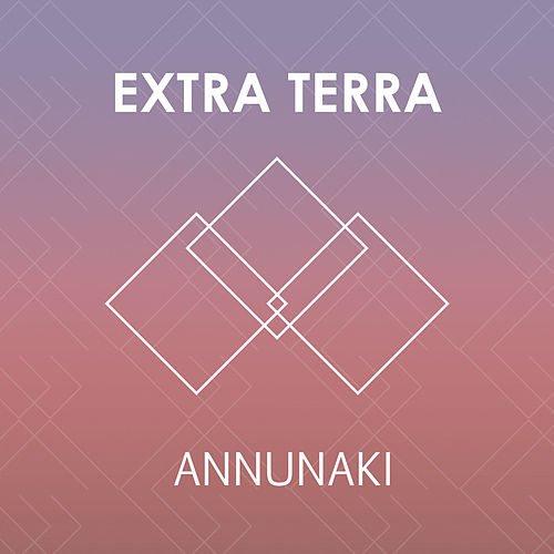 Annunaki - Single de Extra Terra