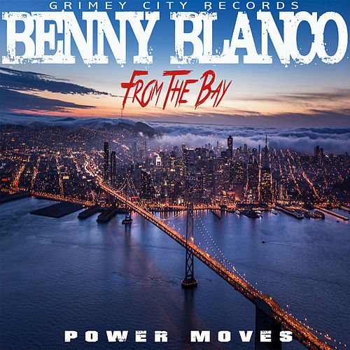 Power Moves von benny blanco