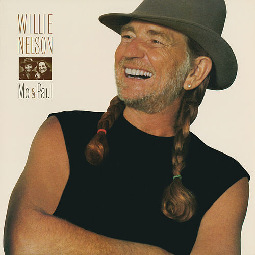 Me and Paul by Willie Nelson