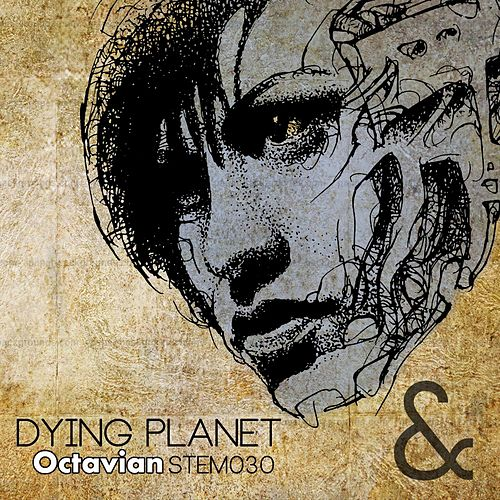 Dying Planet by Octavian