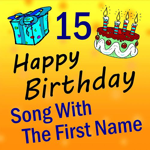 Song with the First Name, Vol. 15 by Happy Birthday