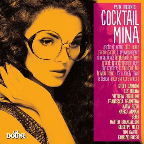 Papik Presents Cocktail Mina by Papik
