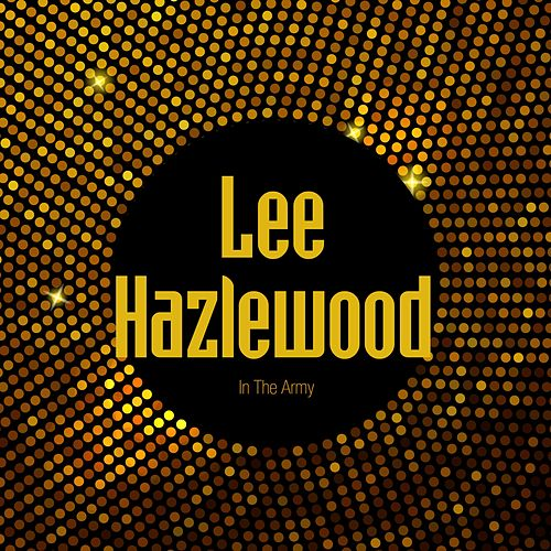 In The Army von Lee Hazlewood
