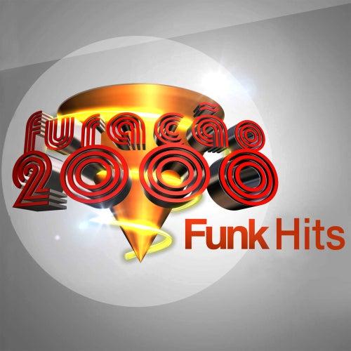 Furacão 2000 Funk Hits de Various Artists