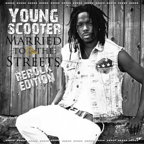 Married To The Streets von Young Scooter