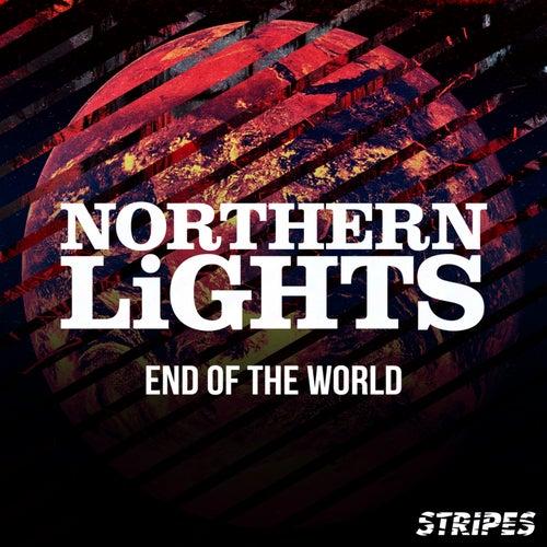 End of the World von Northern Lights