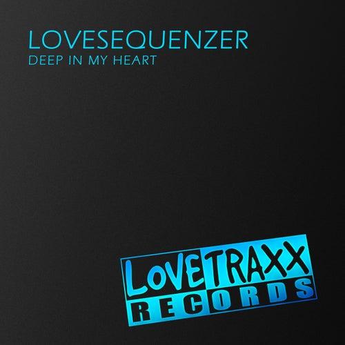 Deep in My Heart von Lovesequenzer