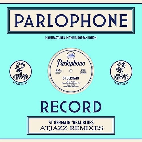 Real Blues (Atjazz Remixes) by St. Germain