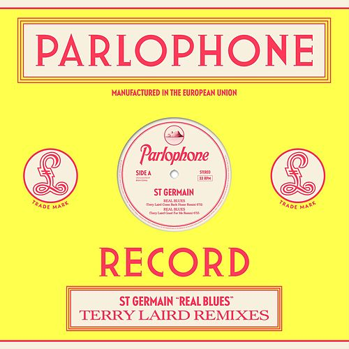 Real Blues (Terry Laird Remixes) de St. Germain