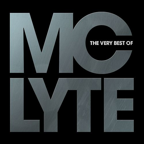 The Very Best Of MC Lyte de MC Lyte