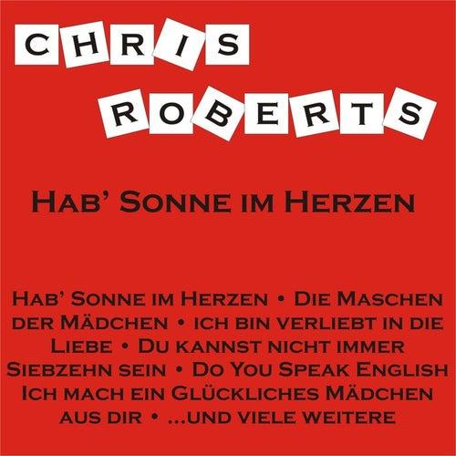 Hab' Sonne im Herzen by Chris Roberts
