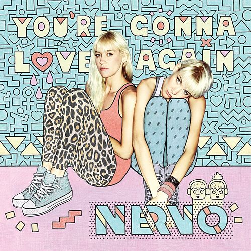 You're Gonna Love Again von NERVO