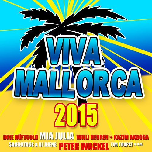 Viva Mallorca 2015 von Various Artists