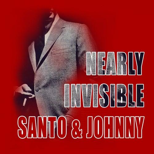 Nearly Invisible di Santo and Johnny