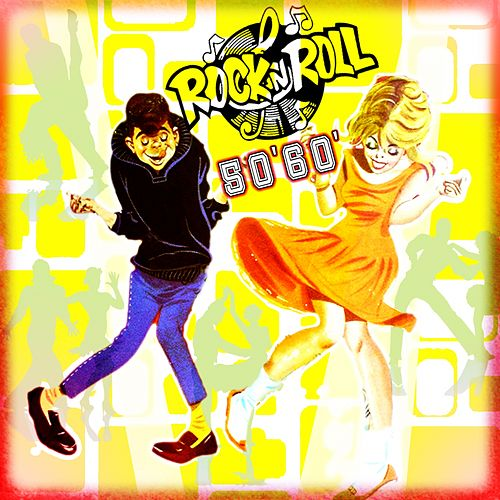 Rock 'n' Roll '50 & '60 (All Night Long) by Various Artists