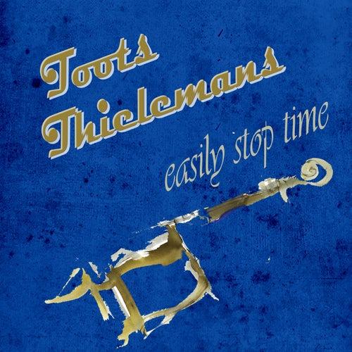 Easily Stop Time von Toots Thielemans
