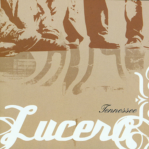 Tennessee by Lucero