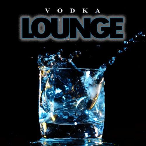 Vodka Lounge von Various Artists