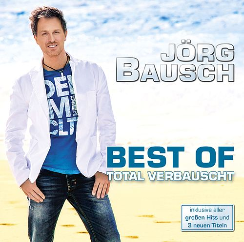 Total Verbauscht - Best of von Jörg Bausch