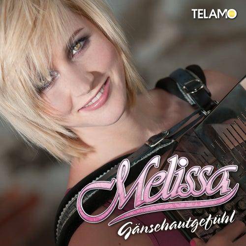 Gänsehautgefühl von Melissa Naschenweng