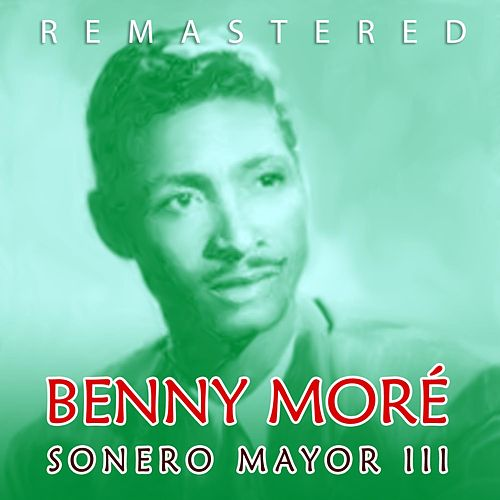Sonero mayor III de Beny More