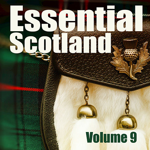Essential Scotland, Vol. 9 by The Munros